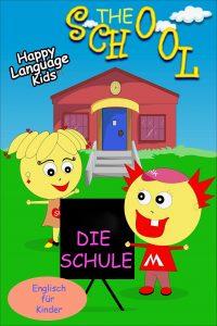 Englisch für Kinder The School Die Schule